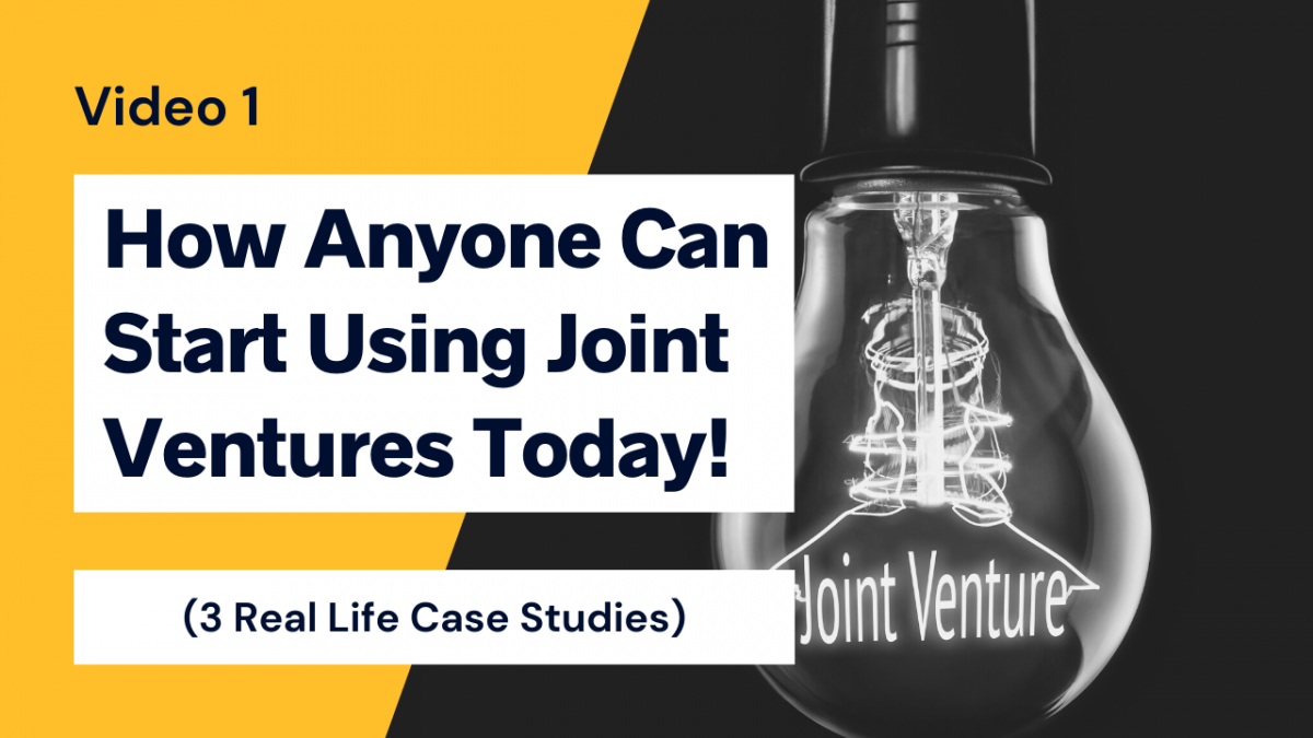 How you Can start using joint ventures today